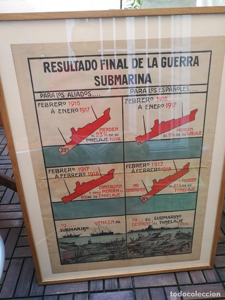 CARTEL RESULTADO FINAL GUERRA SUBMARINA PARA LOS ALIADOS,ESPAÑOLES. I PRIMERA GUERRA MUNDIAL(1914-18 (Militar - I Guerra Mundial)