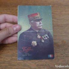 Militaria: ANTIGUA POSTAL FRANCESA DE JOFFRE DE 1916, ESCRITA, I GUERRA MUNDIAL, ORIGINAL. Lote 131406818