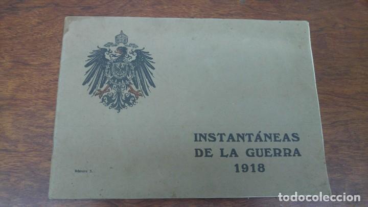 INSTANTANEAS DE LA GUERRA 1918 NUMERO : 5 (Militar - I Guerra Mundial)