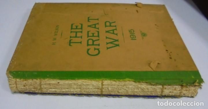 Militaria: THE GREAT WAR. 1915. H.W.WILSON. DEL Nº 33 A Nº 45. HISTORIA DEL CONFLICTO DE TODA EUROPA. VER FOTOS - Foto 15 - 149316242