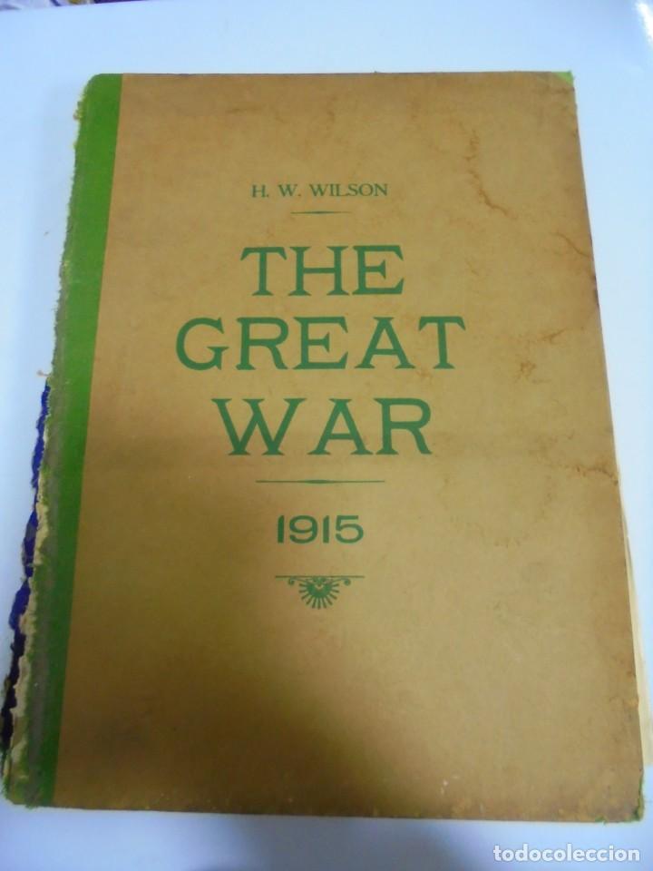 THE GREAT WAR. 1915. H.W.WILSON. DEL Nº 20 A Nº 32. HISTORIA DEL CONFLICTO DE TODA EUROPA. VER (Militar - I Guerra Mundial)