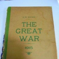 Militaria: THE GREAT WAR. 1915. H.W.WILSON. DEL Nº 20 A Nº 32. HISTORIA DEL CONFLICTO DE TODA EUROPA. VER. Lote 149318482