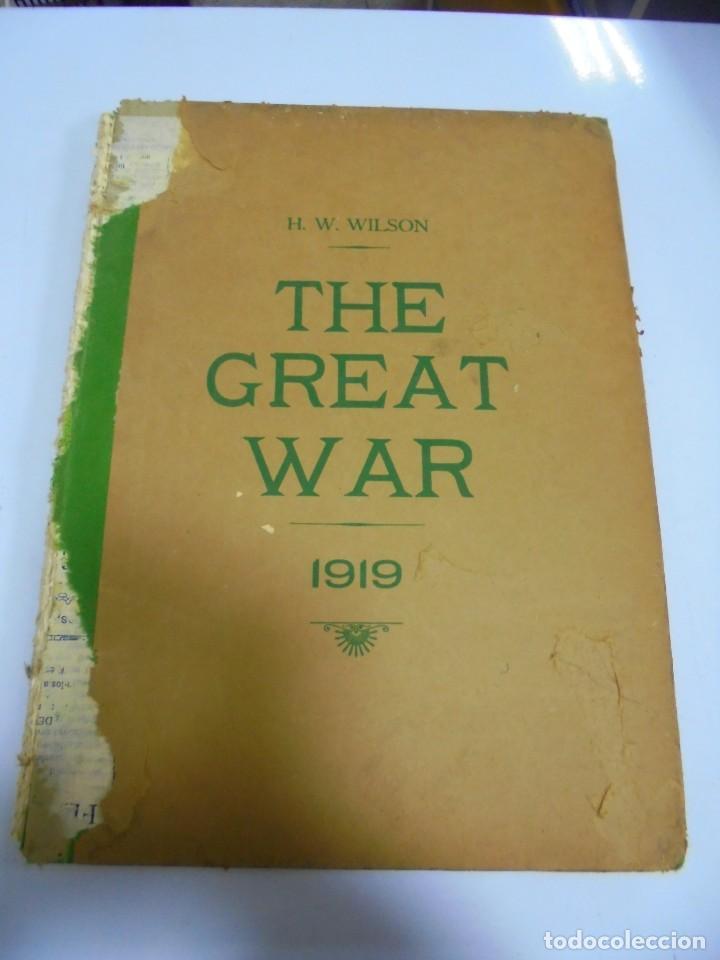 THE GREAT WAR. 1919. H.W.WILSON. DEL Nº 229 A Nº 241. HISTORIA DEL CONFLICTO MUNDIAL. VER (Militar - I Guerra Mundial)