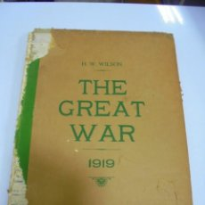 Militaria: THE GREAT WAR. 1919. H.W.WILSON. DEL Nº 229 A Nº 241. HISTORIA DEL CONFLICTO MUNDIAL. VER. Lote 149320638