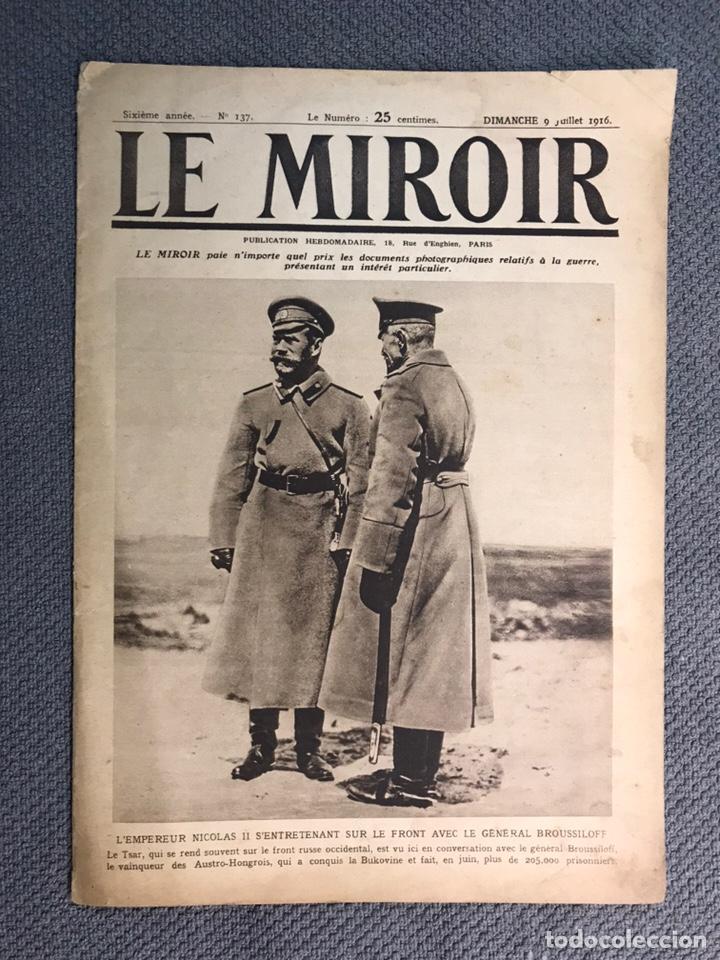MILITAR, 1A. GUERRA MUNDIAL. PERIODICO FRANCES LE MIROIR. NO.137, 9 DE JULIO DE 1916. (Militar - I Guerra Mundial)