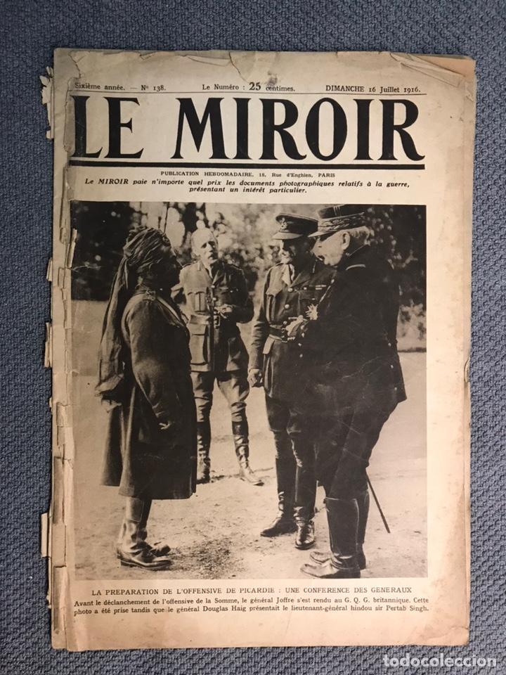 MILITAR, 1A. GUERRA MUNDIAL. PERIODICO FRANCES LE MIROIR. NO.138, 16 DE JULIO DE 1916. (Militar - I Guerra Mundial)