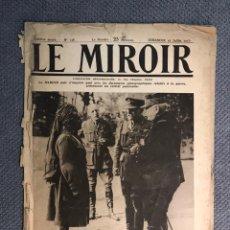 Militaria: MILITAR, 1A. GUERRA MUNDIAL. PERIODICO FRANCES LE MIROIR. NO.138, 16 DE JULIO DE 1916.. Lote 177427369