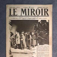 Militaria: MILITAR, 1A. GUERRA MUNDIAL. PERIODICO FRANCES LE MIROIR. NO.138, 16 DE JULIO DE 1916.. Lote 177427549