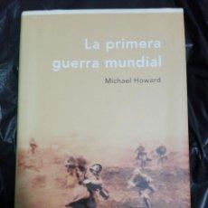 Militaria: LA PRIMERA GUERRA MUNDIAL. Lote 178955587