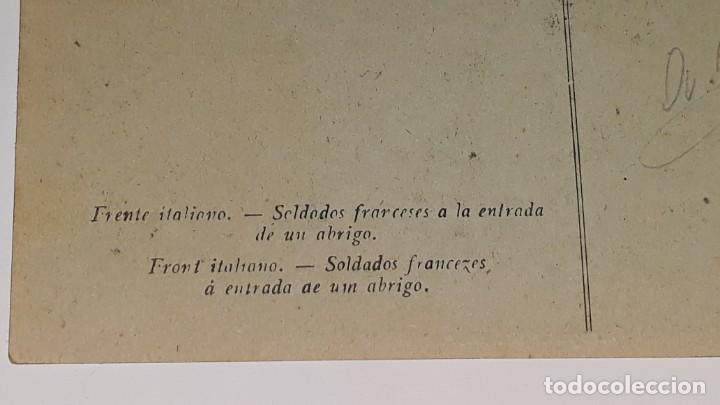 Militaria: ANTIGUA POSTAL WWI - I GUERRA MUNDIAL - FRENTE ITALIANO SOLDADOS FRANCESES EN UN REFUGIO - Foto 8 - 184073177