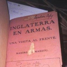 Militaria: LIBRO INGLATERRA EN ARMAS 1916 RAMIRO DE MAEZTU . Lote 190804428