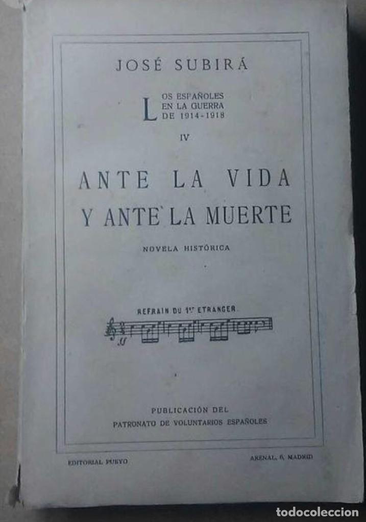 LOS ESPAÑOLES ANTE LA VIDA Y LA MUERTE (Militar - I Guerra Mundial)