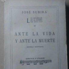 Militaria: LOS ESPAÑOLES ANTE LA VIDA Y LA MUERTE. Lote 203537502