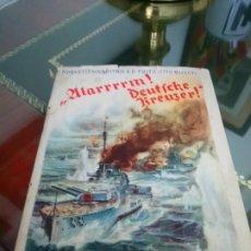 Militaria: LIBRO KAISERLICHE MARINE KRIEGSMARINE SOBRE CRUCEROS ALEMANIA L GUERRA MUNDIAL ARMADA MARINA ALEMANA. Lote 211423394