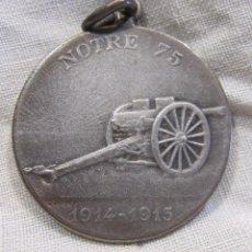 Militaria: MEDALLA EN ALSACE NOTRE 75 1914 – 1915. GEORGES SCOTT. CAÑON 75. FIRMADA SCOTT. DIAM. 2,8 CM.. Lote 213630181