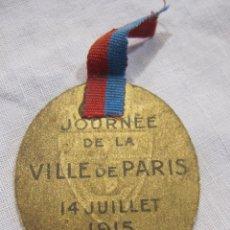 Militaria: INSIGNIA PRIMERA GUERRA MUNDIAL. JOURNÉE DE LA VILLE DE PARIS. 14 JUILLET 1915. DEVAMBEZ PARIS. Lote 213653858