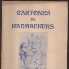 Militaria: CARTONES DE RAEMAEKERS, LAS ATRCIDADES ALEMANAS.- AÑO 1916, 39 PG. VER FOTOS. Lote 221760103