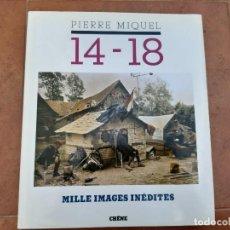 Militaria: LIBRO DE LA 1 GUERRA MUNDIAL , FOTOS INEDITAS.. Lote 224740510