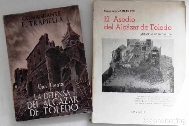 Militaria: LA DEFENSA DEL ALCAZAR DE TOLEDO EL ASEDIO DEL ALCAZAR DE TOLEDO DIARIO DE OPERACIONES Y ... - Foto 2 - 230290725
