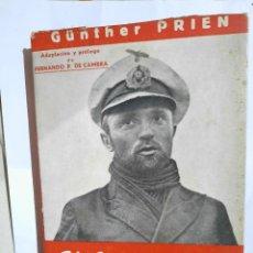 Militaria: CAMINO DE SCAPA-FLOW - GUNTHER PRIEN.1941. Lote 233586330