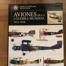 Militaria: AVIONES DE LA I GUERFRA MUNDIAL. JACK HERRIS Y BOB PEARSON. LIBSA.. Lote 255632105