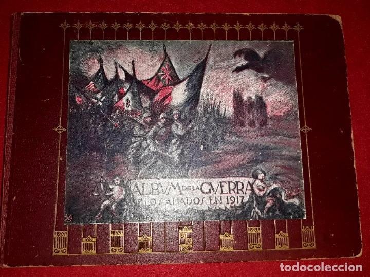 Militaria: Album de la Guerra ( Los Aliados en 1917 ) A. Artís 1ª Edición - Foto 2 - 271661768