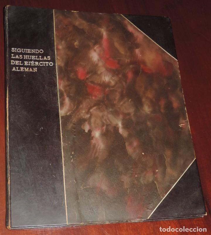 Militaria: SIGUIENDO LAS HUELLAS DEL EJÉRCITO ALEMÁN. THE DAILY CHRONICLE, LONDRES 1915. TAPA DURA, Ilustrado c - Foto 2 - 273625213