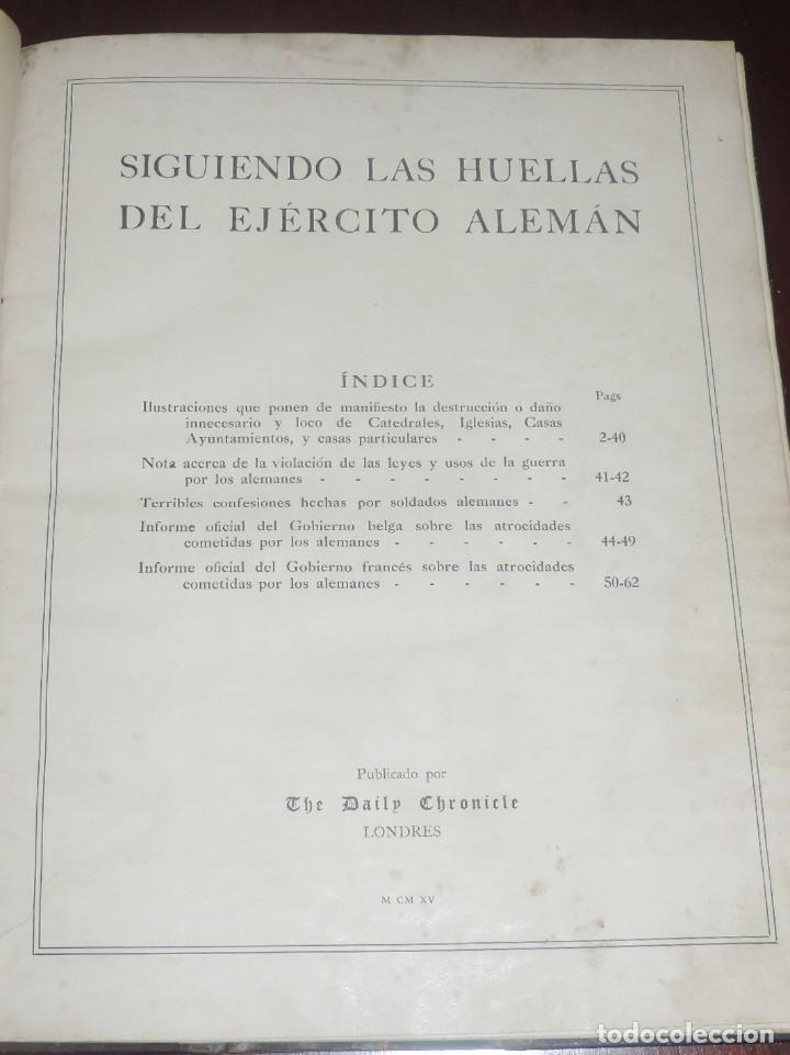 Militaria: SIGUIENDO LAS HUELLAS DEL EJÉRCITO ALEMÁN. THE DAILY CHRONICLE, LONDRES 1915. TAPA DURA, Ilustrado c - Foto 3 - 273625213