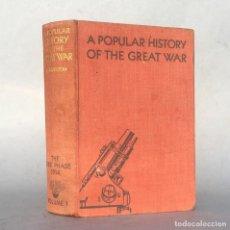 Militaria: PRIMERA GUERRA MUNDIAL - A POPULAR HISTORY OF THE GREAT WAR - HAMMERTON - VOLUME II. Lote 289217733