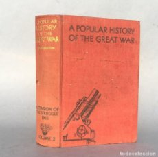 Militaria: PRIMERA GUERRA MUNDIAL - A POPULAR HISTORY OF THE GREAT WAR - HAMMERTON - VOLUME II. Lote 289218188