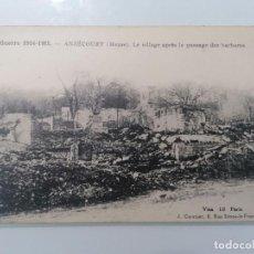 Militaria: POSTAL ANZECOURT, GUERRA 1914-15, EL PUEBLO DESPUÉS DEL PASAJE DE LOS BÁRBAROS. Lote 295287133