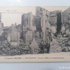 Militaria: POSTAL MULHOUSE, GUERRA 1914-15, EFECTOS DEL BOMBARDEO. Lote 295287323