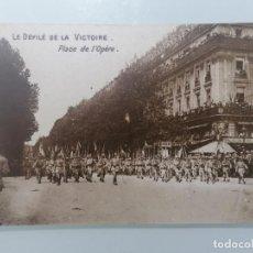 Militaria: POSTAL, DESFILE DE LA VICTORIA, PLAZA DE LA OPERA, PARIS 1919. Lote 295518688