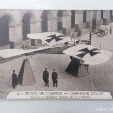 Militaria: POSTAL, MUSEO DEL EJERCITO, CAMPAÑA 1914-15, AEROPLANO ALEMAN TOMADO AL ENEMIGO. Lote 295521323