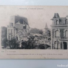 Militaria: POSTAL, FRANCÉS, NUNCA OLVIDES, BOMBA RDE DE COMPIEGNE, 30 DE JULIO DE 1915, ESCUELA PIERRE D 'AILLY. Lote 295523533