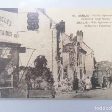 Militaria: POSTAL SENLIS, GUERRA SEPTIEMBRE 1914, FAUBOURG SAINT MARTIN. Lote 295524348
