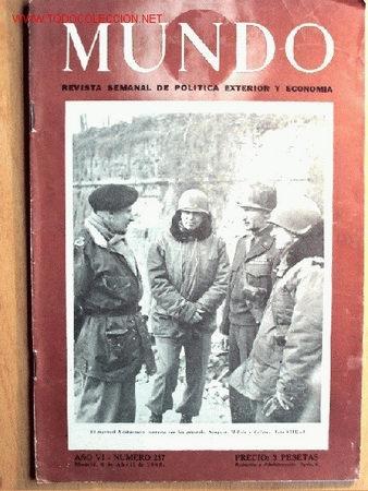 SEMANARIO MUNDO Nº 257 DE 8 DE ABRIL DE 1945. ABUNDANTE MATERIAL GRÁFICO Y PLANOS (Militar - II Guerra Mundial)