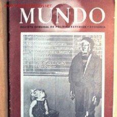 Militaria: SEMANARIO MUNDO Nº 330 DE 1 DE SEPTIEMBRE DE 1946. ABUNDANTE MATERIAL GRÁFICO Y PLANOS. Lote 24977532