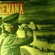 Militaria: SEMANA Nº 34. 15 DE OCTUBRE 1940. EN PORTADA EL NARISCAL DI BONO EN ESPAÑA. Lote 22049949