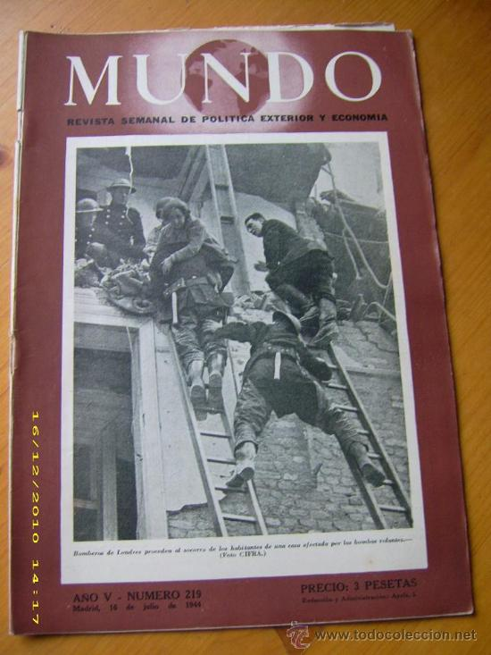 REVISTA MUNDO. NÚMERO 219. 16 JULIO 1944. ESPAÑA. II GUERRA MUNDIAL. (Militar - II Guerra Mundial)
