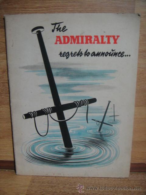 EL ALMIRANTAZGO LAMENTA TENER QUE COMUNICAR... - 2ª GUERRA MUNDIAL AÑO 1942 (Militar - II Guerra Mundial)