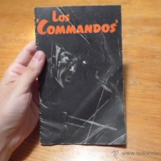 Militaria: ANTIGUO LIBRITO LOS COMMANDOS, SEGUNA GUERRA MUNDIAL, COMANDOS, ORIGINAL. Lote 52429590