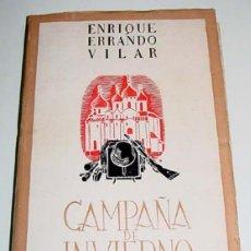 Militaria: ERRANDO VILAR, ENRIQUE - CAMPAÑA DE INVIERNO. - DIVISION AZUL - MADRID: ED. JOSÉ GARCÍA PERONA, 1943. Lote 16988863