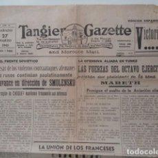 Militaria: TANGER. TANGIER GAZETTE AND MOROCCO MAIL. MARZO 1943. PERIODICO EDICIÓN ESPAÑOLA. NOTICIAS GUERRA. Lote 72277135