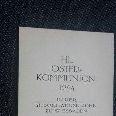 Militaria: SEGUNDA GUERRA MUNDIAL. RECORDATORIO DE COMUNIÓN. AÑO 1944.. Lote 101306706