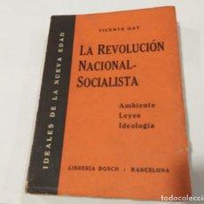 Militaria: LA REVOLUCIÓN NACIONAL-SOCIALISTA - VICENTE GAY. 1934. Lote 135409654