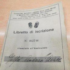 Militaria: LIBRETA ORIGINAL FEDERACIÓN NACIONAL FASCISTA. Lote 151854718