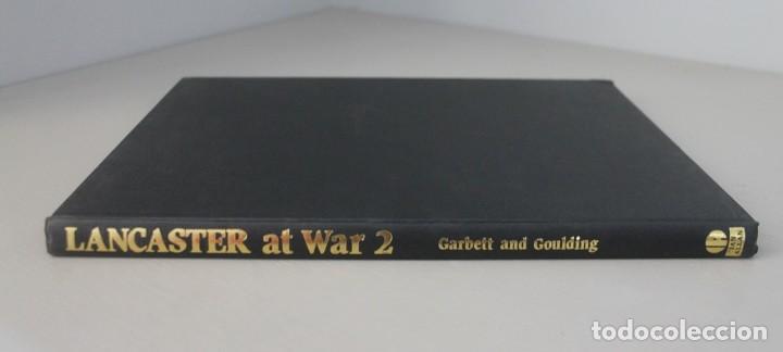 AVION BOMBARDERO LANCASTER AT WAR 2 - 2ª GUERRA MUNDIAL - GARBETT AND GOULDING - INTERESANTE LIBRO (Militar - II Guerra Mundial)