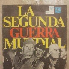 Militaria: REVISTA LA SEGUNDA GUERRA MUNDIAL Nº 91 LOS ULTIMOS DIAS DE MUSSOLINI. CODEX. Lote 159312670