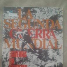 Militaria - REVISTA LA SEGUNDA GUERRA MUNDIAL Nº 19 GUERRA EN EXTREMO ORIENTE. CODEX - 159329214
